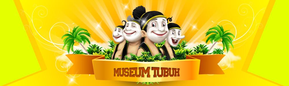 THE BAGONG ADVENTURE MUSEUM TUBUH BATU